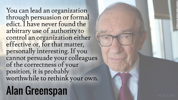 Greenspan - persuasion or edict - wist_info quote