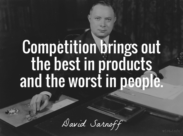 Sarnoff - competition - wist_info quote