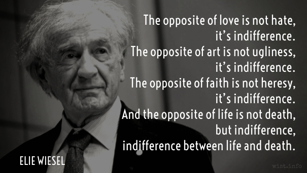 Wiesel - indifference - wist_info quote