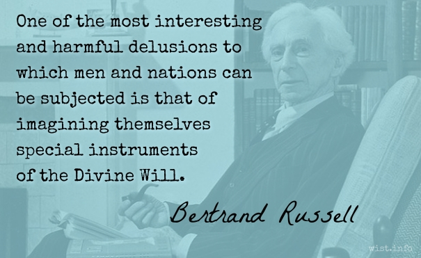 Russell - delusions divine will - wist_info quote