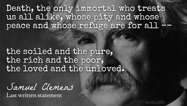 Twain - death - wist_info quote