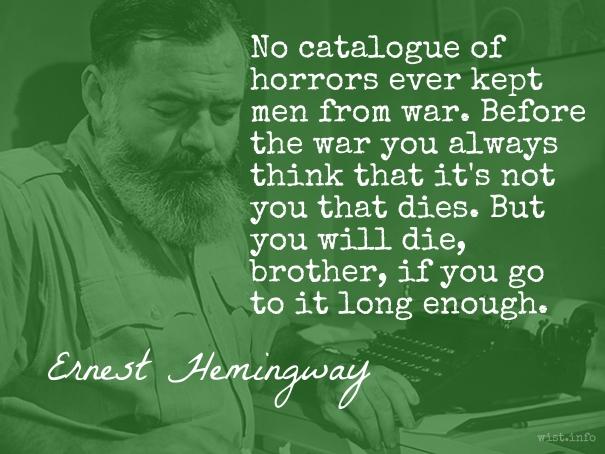 Hemingway - horrors of war - wist_info quote