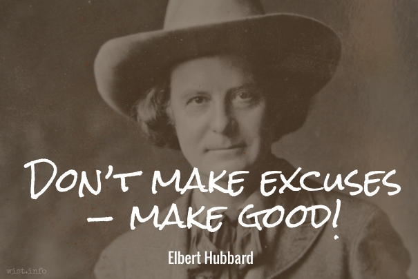 Hubbard - make good - wist_info quote
