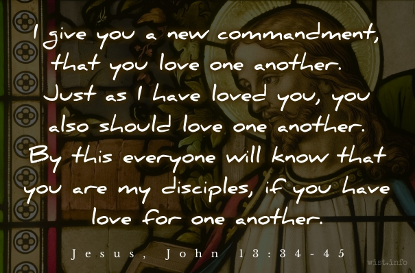 Jesus - new commandment - wist_info quote