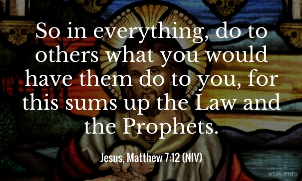 Jesus - do unto others - wist_info quote