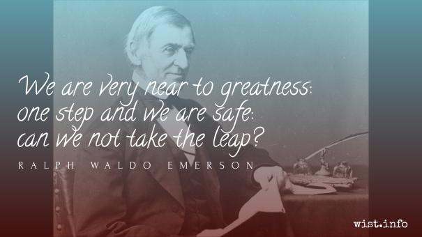 Emerson - greatness - wist_info