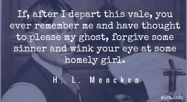 H L Mencken - epitaph