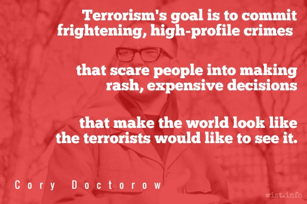 Doctorow - terrorists - wist_info