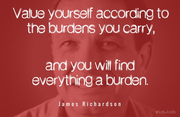 Richardson - burdens - wist_info quote