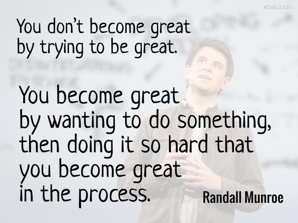 Munroe - become great - wist_info quote