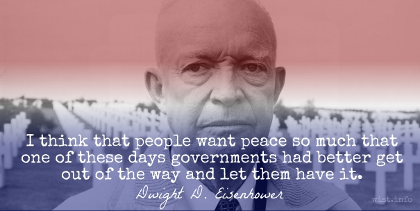 Eisenhower - people want peace - wist_info quote
