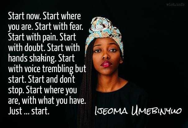Umebinyuo - start now - wist_info quote
