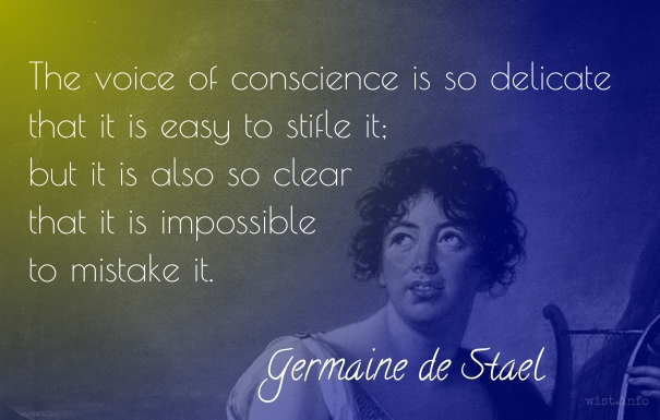 De Stael - voice of conscience - wist_info quote