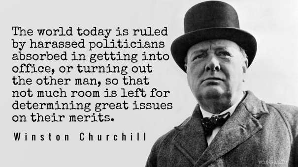 Churchill - harassed politicians - wist_info quote