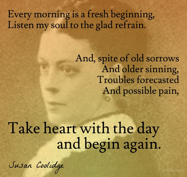 Coolidge - begin again - wist_info quote