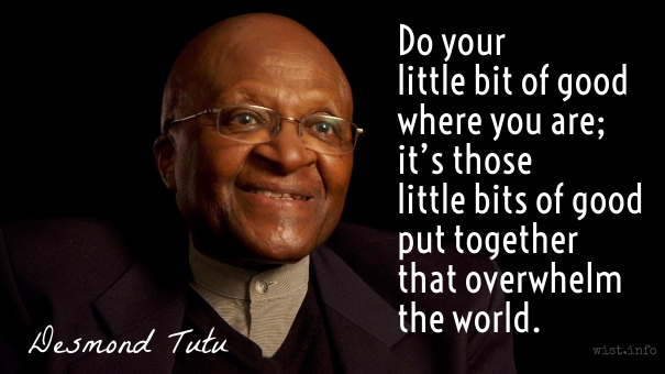 Tutu - little bits of good - wist_info quote
