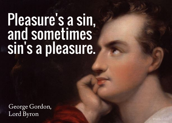 Byron - pleasures a sin - wist_info quote