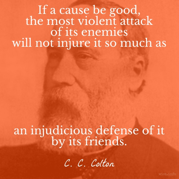 Colton - injudicious defense - wist_info quote