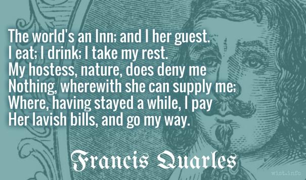 Quarles - worlds an inn - wist_info quote