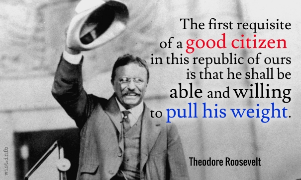 Roosevelt - pull his weight - wist_info quote