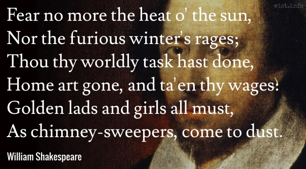 Shakespeare - chimney-sweepers come to dust - wist_info quote