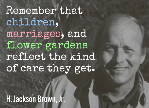 Brown - reflect the kind of care they get - wist_info quote