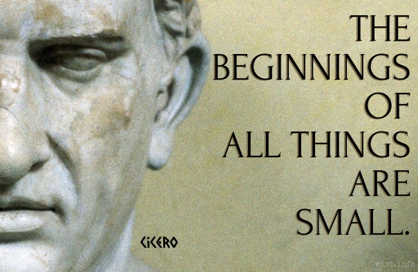 Cicero - beginnings of all things - wist_info quote