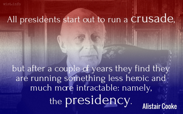 Cooke - presidents start out to run a crusade - wist_info quote