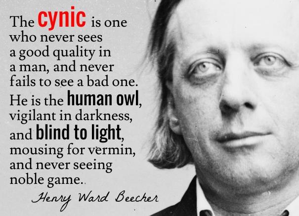 Beecher - cynic human owl - wist_info quote
