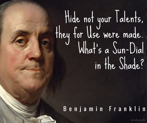 franklin-sundial-in-the-shade-wist_info-quote