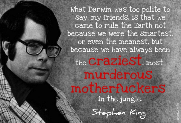 king-craziest-most-murderous-wist_info-quote