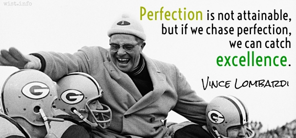 Lombardi - we can catch excellence - wist_info quote