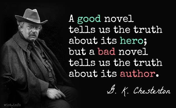 chesterton-good-novel-truth-bad-novel-truth-wist_info-quote