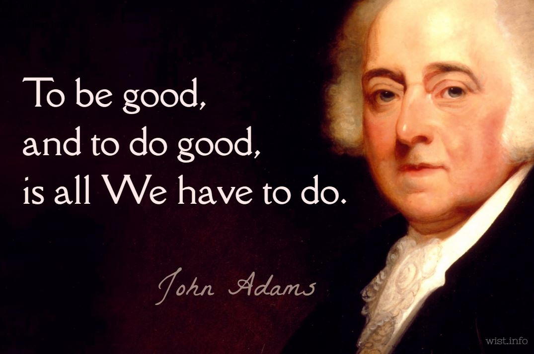 adams-be-good-and-do-good-wist_info-quote