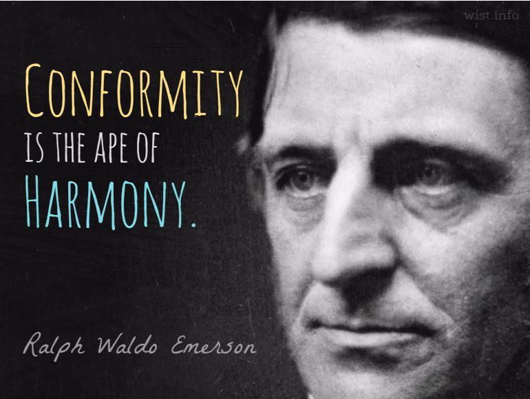 emerson-conformity-ape-harmon-wist_info-quote