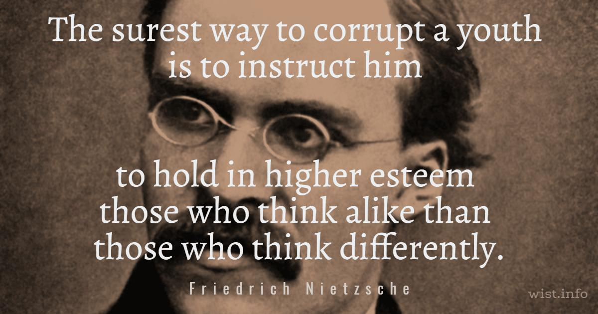 nietzche-hold-in-higher-esteem-wist_info-quote