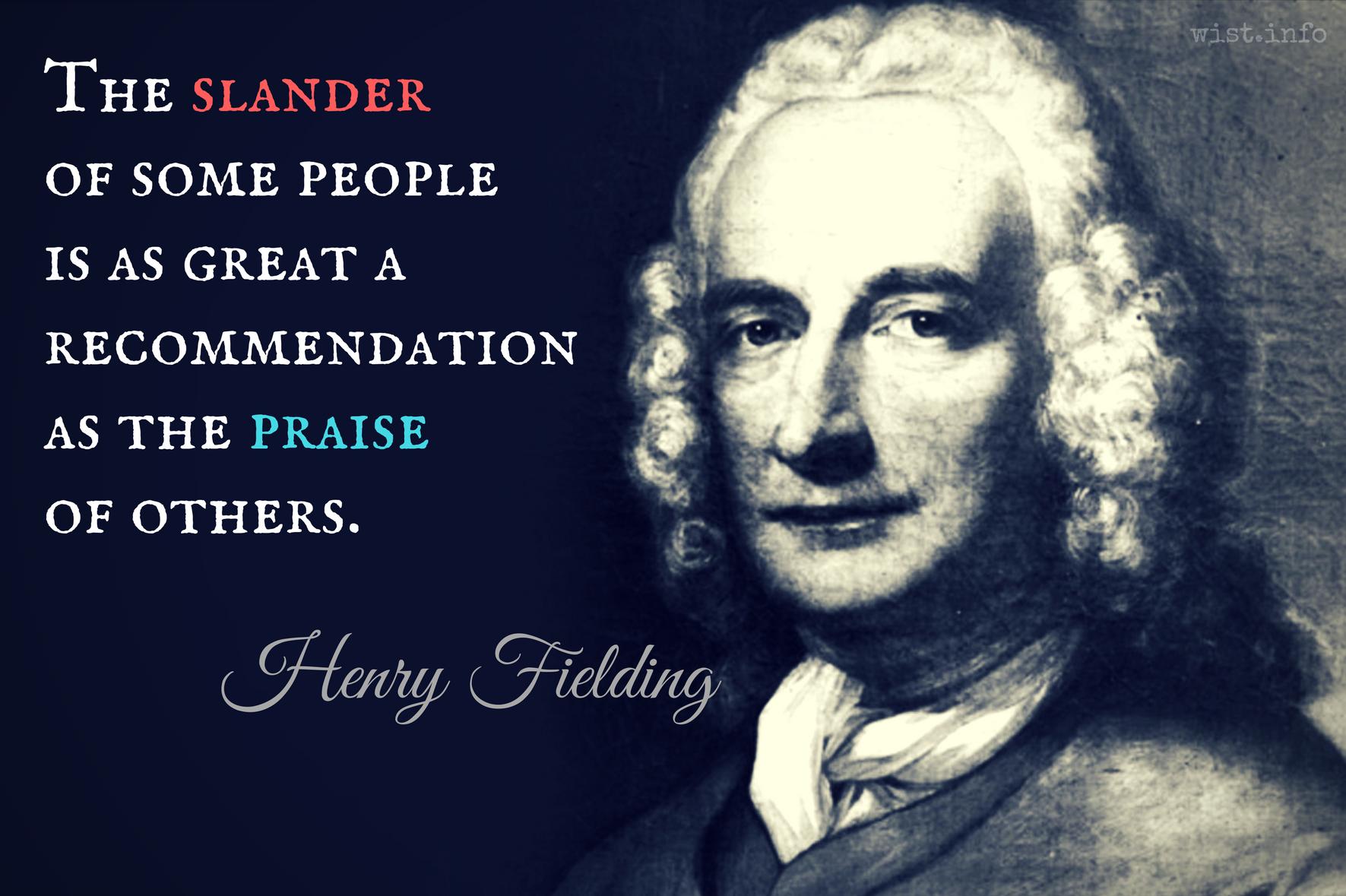 fielding-slander-recommendation-praise-wist_info-quote