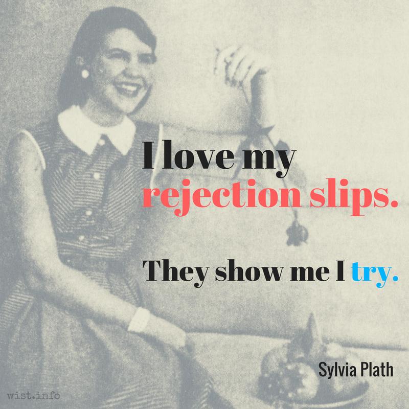 plath-love-my-rejection-slips-wist_info-quote